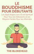 Le Bouddhisme Pour Debutants