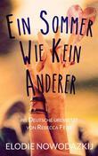 Ein Sommer Wie Kein Anderer
