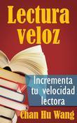 Lectura Veloz: Incrementa Tu Velocidad Lectora
