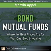 Bond Mutual Funds: Where the Best Places Are for Your One-Stop Shopping