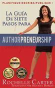 La Guía De 7 Pasos Para Emprendescritores