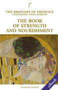 The book of strength and nourishment