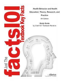 e-Study Guide for: Health Behavior and Health Education: Theory, Research, and Practice by Karen Glanz (Editor), ISBN 9780787996147