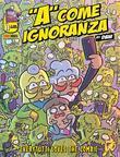 A come ignoranza 11. Everytutti loves the zombie
