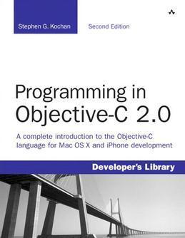 Programming in Objective-C 2.0, 2/e