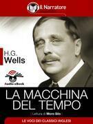 La Macchina del Tempo (Audio-eBook)