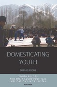 Domesticating Youth: Youth Bulges and their Socio-political Implications in Tajikistan