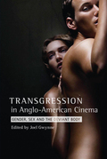 Transgression in Anglo-American Cinema: Gender, Sex and the Deviant Body