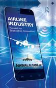 Airline Industry: Poised for Disruptive Innovation?