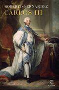 Carlos III. La reforma de España