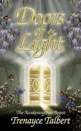Doors of Light: The Awakening Has Begun
