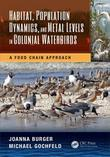 Habitat, Population Dynamics, and Metal Levels in Colonial Waterbirds: A Food Chain Approach