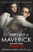 Taming a Maverick Saga Alpha Billionaire Romance