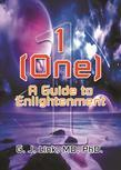 1 (One) : A Guide to Enlightenment
