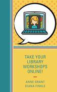 Take Your Library Workshops Online!