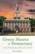 Green Shoots of Democracy within the Philadelphia Democratic Party