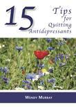 15 Tips for Quitting Antidepressants