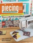 Piecing the Piece O' Cake Way: A Visual Guide to Making Patchwork Quilts - New! Color Theory, Improv Piecing, 10 Fresh Projects & More