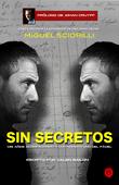 Sin secretos, Miguel Sciorilli