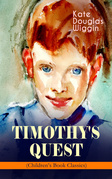 TIMOTHY'S QUEST (Children's Book Classic)