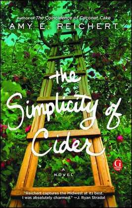The Simplicity of Cider: A Novel