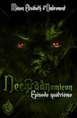 Nechtaànomicon, ép.4