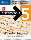 5 Steps to a 5: AP English Language 2017, Cross-Platform Edition