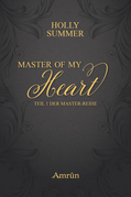 Master of my Heart (Master-Reihe Band 1)