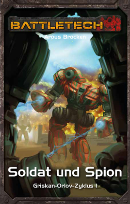 BattleTech 32: Griskan Orlov 1