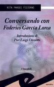 Conversando con Federico Garcìa Lorca