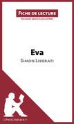 Eva de Simon Liberati (Fiche de lecture)