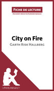 City on Fire de Garth Risk Hallberg (Fiche de lecture)