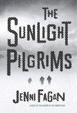 The Sunlight Pilgrims: A Novel
