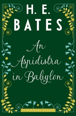 An Aspidistra in Babylon