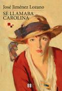 Se llamaba Carolina