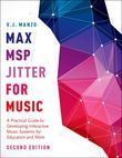 Max/MSP/Jitter for Music
