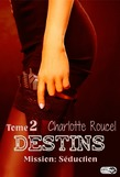 Destins - Tome 2