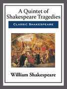A Quintet of Shakespeare Tragedies
