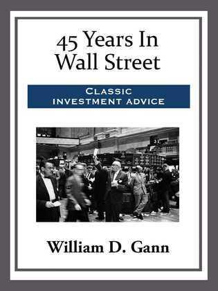 45 Years In Wall Street