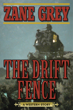 The Drift Fence