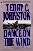 Dance on the Wind: A Novel