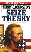 Seize the Sky: Son of the Plains
