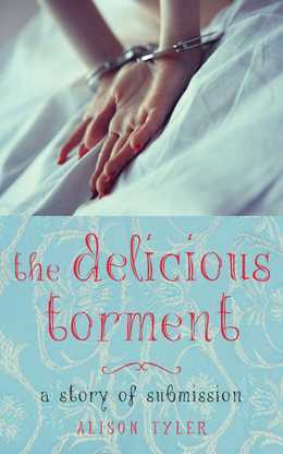 The Delicious Torment