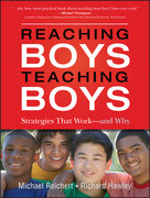 Reaching Boys, Teaching Boys: Strategies that Work -- and Why