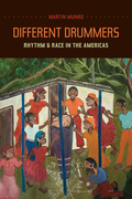 Different Drummers: Rhythm and Race in the Americas