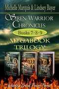 Siren Warrior Chronicles: Books 7, 8, and 9