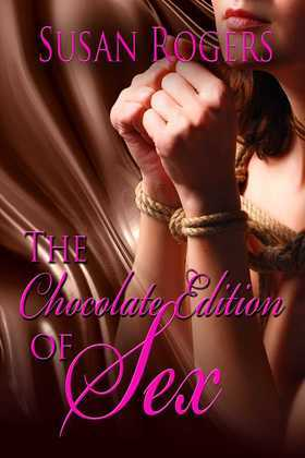 The Chocolate Edition Of Sex