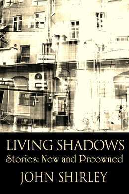 Living Shadows