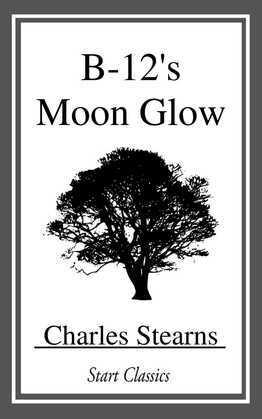 B-12's Moon Glow