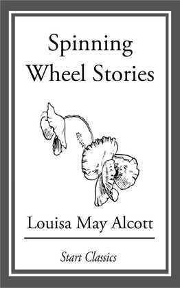 Spinning Wheel Stories